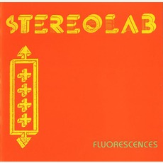 Fluorescences mp3 Album by Stereolab
