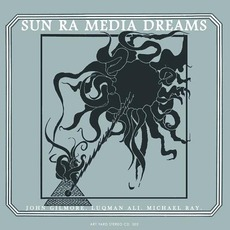 Media Dreams (Remastered) mp3 Live by Sun Ra