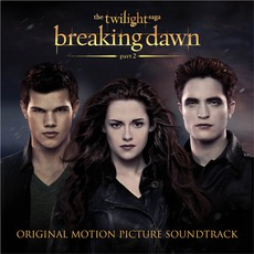 The Twilight Saga: Breaking Dawn, Part 2 mp3 Soundtrack by Various Artists
