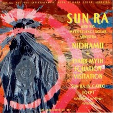 Nidhamu / Dark Myth Equation VIsitation mp3 Artist Compilation by Sun Ra