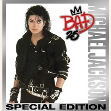 Bad (25th Anniversary Special Edition) by Michael Jackson