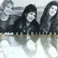 Shadows And Light mp3 Album by Wilson Phillips
