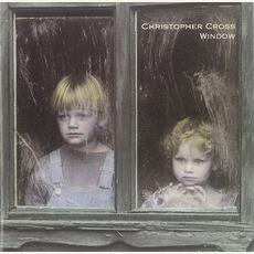 Window mp3 Album by Christopher Cross
