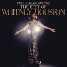 I Will Always Love You: The Best Of Whitney Houston (Deluxe Edition) mp3 Artist Compilation by Whitney Houston