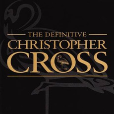 The Definitive Christopher Cross mp3 Artist Compilation by Christopher Cross