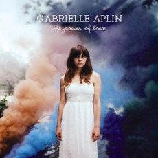 The Power Of Love mp3 Single by Gabrielle Aplin