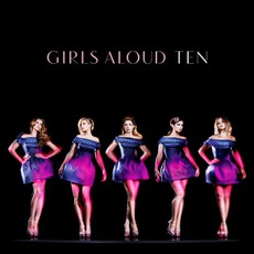 Ten (Deluxe Edition) mp3 Artist Compilation by Girls Aloud