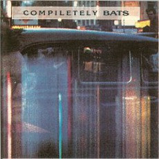 Compiletely Bats mp3 Artist Compilation by The Bats