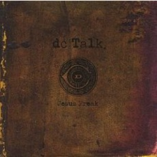 Jesus Freak mp3 Album by dc Talk