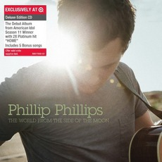 The World From The Side Of The Moon (Target Deluxe Edition) by Phillip Phillips