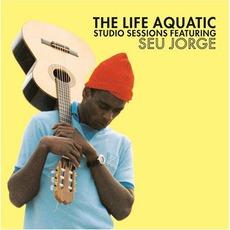 The Life Aquatic Studio Sessions mp3 Album by Seu Jorge