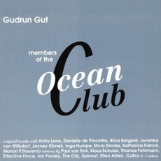Members Of The Ocean Club (Remastered) mp3 Album by Gudrun Gut