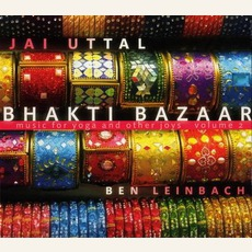 Bhakti Bazaar mp3 Album by Jai Uttal And Ben Leinbach