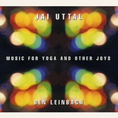 Music For Yoga And Other Joys mp3 Album by Jai Uttal And Ben Leinbach