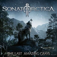 The Last Amazing Grays mp3 Single by Sonata Arctica