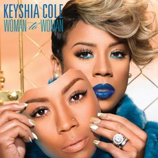 Woman To Woman (Deluxe Edition) mp3 Album by Keyshia Cole