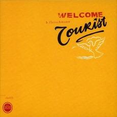 Welcome Tourist by B. Fleischmann