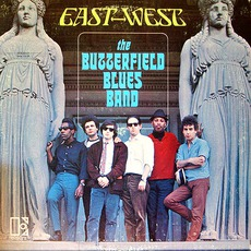 East-West mp3 Album by The Paul Butterfield Blues Band