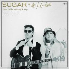 Sugar & The Hi Lows mp3 Album by Sugar & The Hi Lows