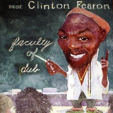 Faculty Of Dub mp3 Album by Clinton Fearon