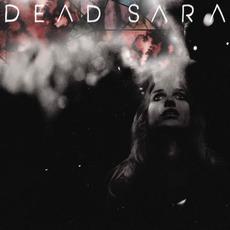 Dead Sara mp3 Album by Dead Sara