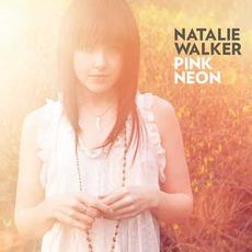 Pink Neon EP mp3 Album by Natalie Walker