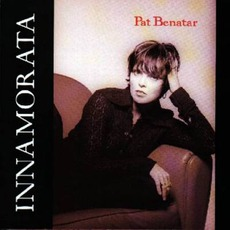 Innamorata mp3 Album by Pat Benatar