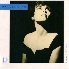 True Love mp3 Album by Pat Benatar