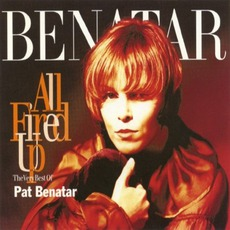 All Fired Up: The Very Best Of Pat Benatar mp3 Artist Compilation by Pat Benatar
