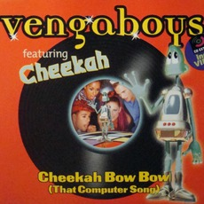 Cheekah Bow Bow (That Computer Song) mp3 Single by Vengaboys