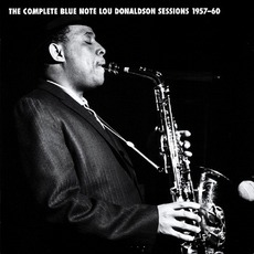 The Complete Blue Note Lou Donaldson Sessions 1957-60
