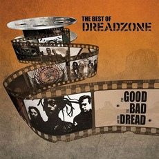 The Best Of Dreadzone: The Good, The Bad And The Dread