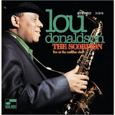 The Scorpion: Live At The Cadillac Club (Re-Issue) mp3 Live by Lou Donaldson