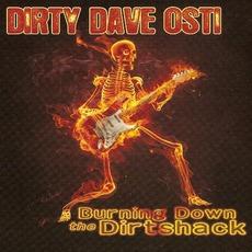 Burning Down The Dirtshack