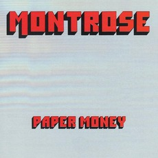 Paper Money (Remastered) mp3 Album by Montrose