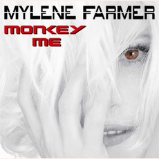 Monkey Me mp3 Album by Mylène Farmer