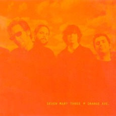 Orange Ave. mp3 Album by Seven Mary Three