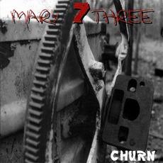 Churn mp3 Album by Seven Mary Three