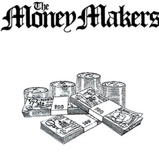 The Money Makers (Re-Issue)