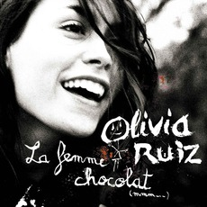 La Femme Chocolat mp3 Album by Olivia Ruiz