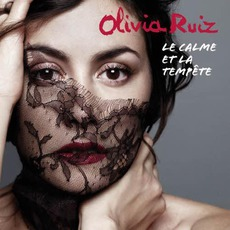 Le Calme Et La Tempete (Limited Edition) mp3 Album by Olivia Ruiz