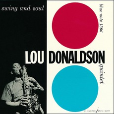 Swing And Soul (Re-Issue) mp3 Album by Lou Donaldson