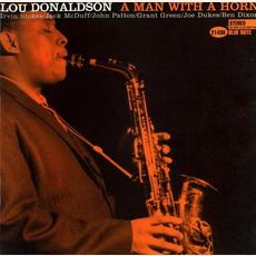 A Man With A Horn (Limited Edition) mp3 Album by Lou Donaldson