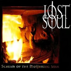 Scream Of The Mourning Star by Lost Soul