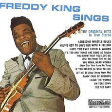 Freddy King Sings (Remastered)