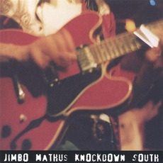 Knockdown South mp3 Album by Jimbo Mathus