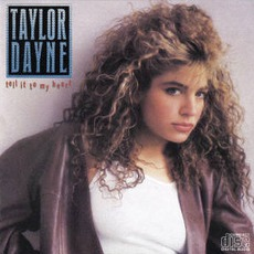 Tell It To My Heart (Re-Issue) mp3 Album by Taylor Dayne