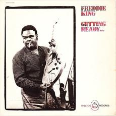 Getting Ready... mp3 Album by Freddie King