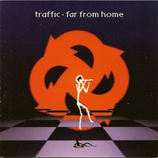 Far From Home mp3 Album by Traffic