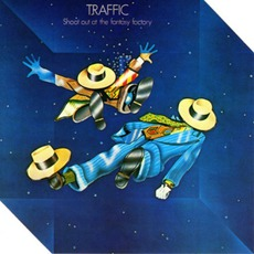 Shoot Out At The Fantasy Factory mp3 Album by Traffic